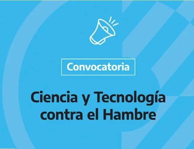 """Convocatoria Nacional """"Ciencia y Tecnología contra el Hambre"""""""
