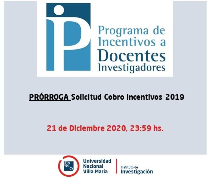 Extensión del plazo para la Solicitud Cobro INCENTIVOS 2019