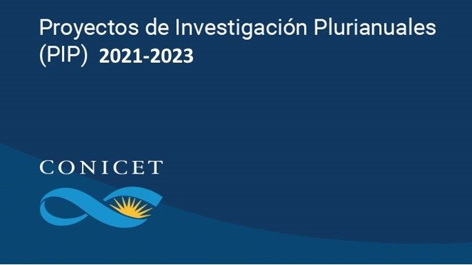 CONICET: Proyectos de Investigación Plurianuales 2021-2023